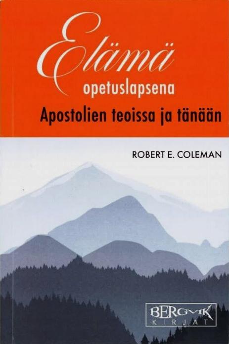 Elämä opetuslapsena Apostolien teoissa ja tänään -kirjan kansi